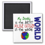 Best Police Officer In World 2 (Daddy) Refrigerator Magnets