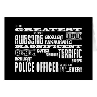 Best Police Officers : Greatest Police Officer Note Card