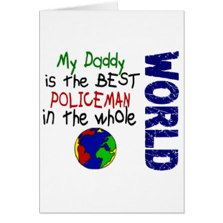 Best Policeman In World 2 (Daddy) Greeting Card