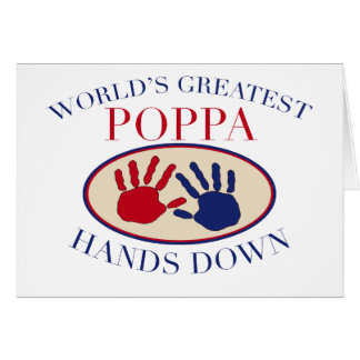 Best Poppa Hands Down Greeting Cards