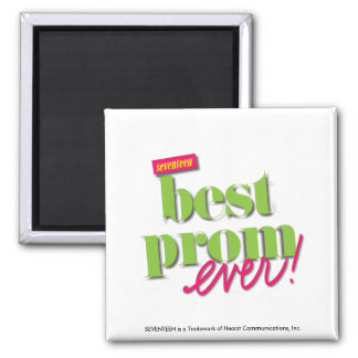 Best Prom Ever - Green Square Magnet