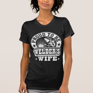 Best Proud To Be Welder's Wife T-Shirt