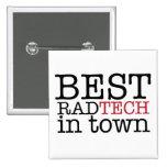 Best Rad Tech in town Button