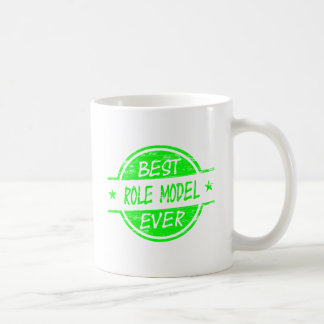 Best Role Model Ever Green Classic White Coffee Mug