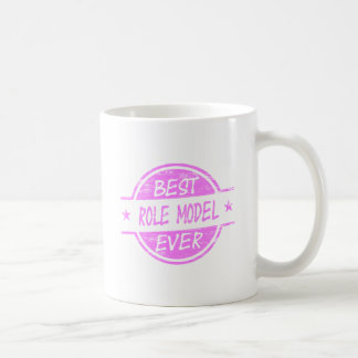 Best Role Model Ever Pink Coffee Mug