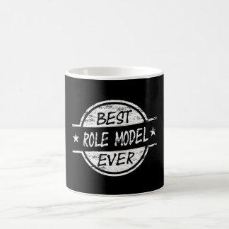 Best Role Model Ever White Coffee Mug