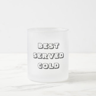 BEST SERVED COLD FROSTED GLASS COFFEE MUG