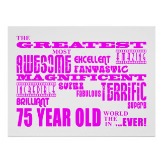 Best Seventy Five Girls Pink Greatest 75 Year Old Print