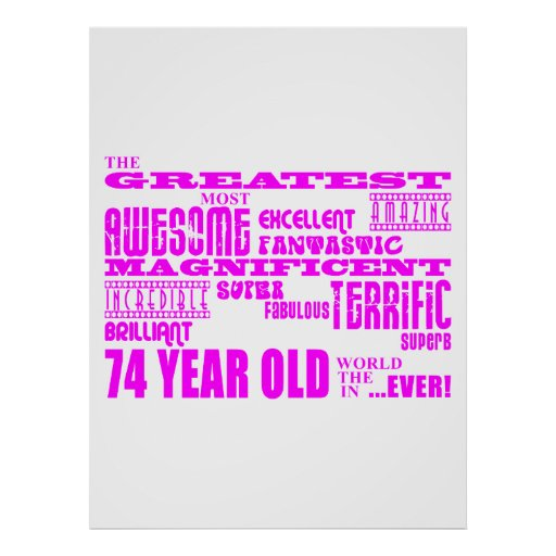 Best Seventy Four Girls Pink Greatest 74 Year Old Poster