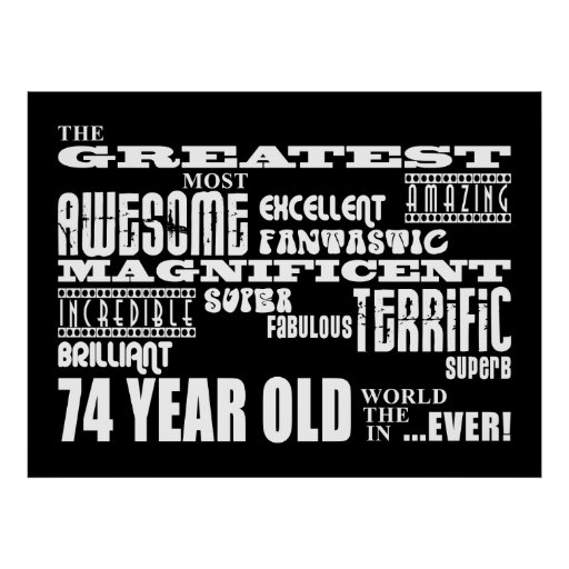 Best Seventy Four Year Olds Greatest 74 Year Old Posters