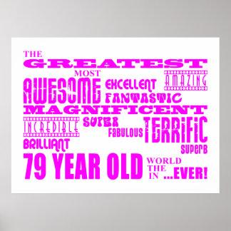 Best Seventy Nine Girls Pink Greatest 79 Year Old Print