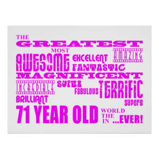 Best Seventy One Girls Pink Greatest 71 Year Old Print