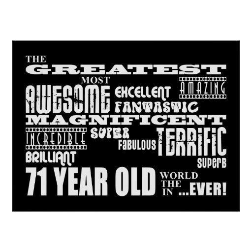 Best Seventy One Year Olds : Greatest 71 Year Old Poster