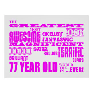 Best Seventy Seven Girls Pink Greatest 77 Year Old Print