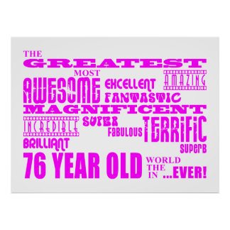 Best Seventy Six Girls : Pink Greatest 76 Year Old Print