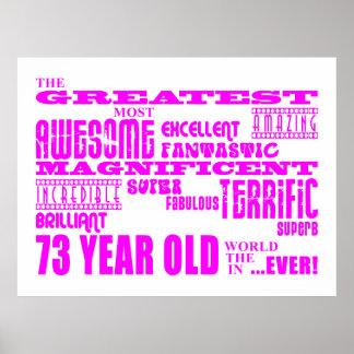 Best Seventy Three Girls Pink Greatest 73 Year Old Print