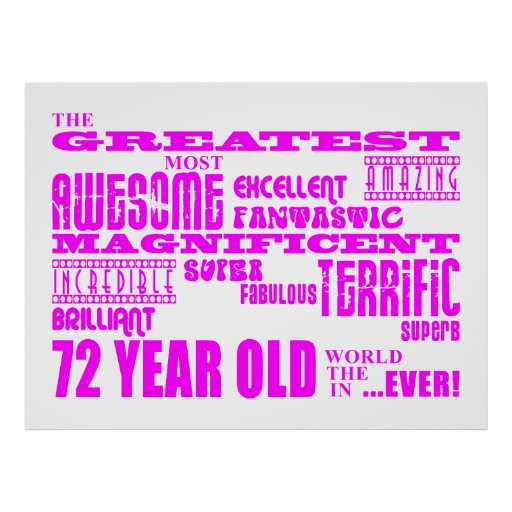 Best Seventy Two Girls : Pink Greatest 72 Year Old Poster