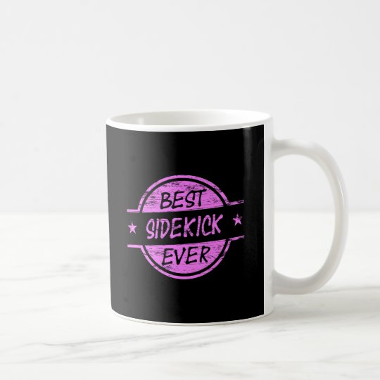 Best Sidekick Ever Pink Coffee Mug