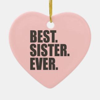 Best. Sister. Ever. Ceramic Heart Decoration