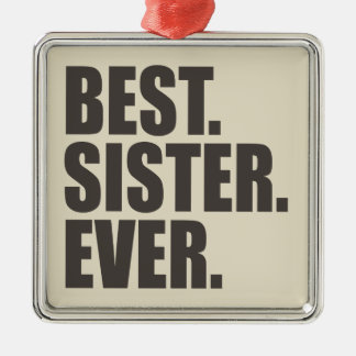 Best. Sister. Ever. Christmas Ornament