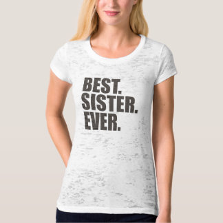 Best. Sister. Ever. T-Shirt