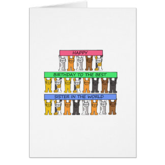 Best sister in the world, Happy Birthday with cats Greeting Card