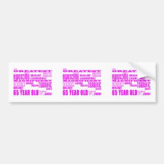 Best Sixty Five Year Olds Girls : Pink Greatest 65 Bumper Sticker