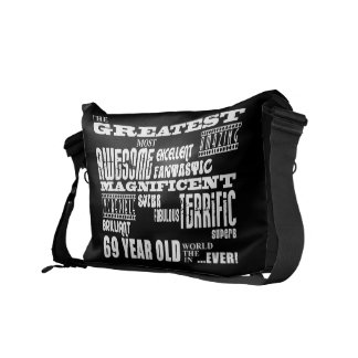 Best Sixty Nine Year Olds Greatest 69 Year Old Messenger Bag