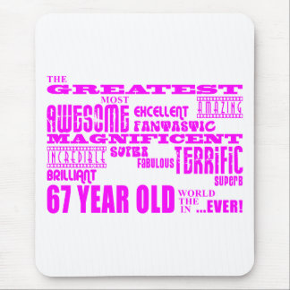 Best Sixty Seven Girls : Pink Greatest 67 Year Old Mouse Pad