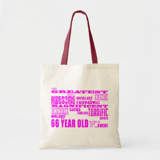 Best Sixty Six Girls Pink Greatest 66 Year Old Tote Bag