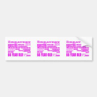 Best Sixty Six Girls : Pink Greatest 66 Year Old Bumper Sticker
