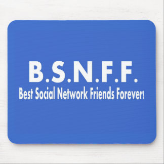 Best Social Network Friends Forever (BSNFF) Mouse Pad