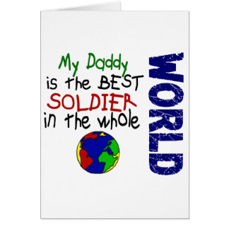 Best Soldier In World 2 (Daddy) Greeting Card