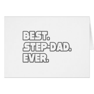 Best Step-Dad Ever Greeting Card