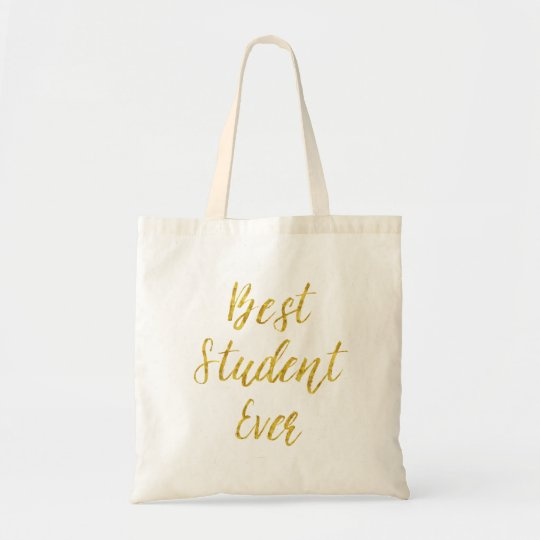 Best Student Ever Gold Faux Glitter Metallic Quote