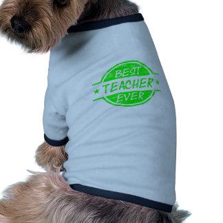 Best Teacher Ever Green Dog T-shirt