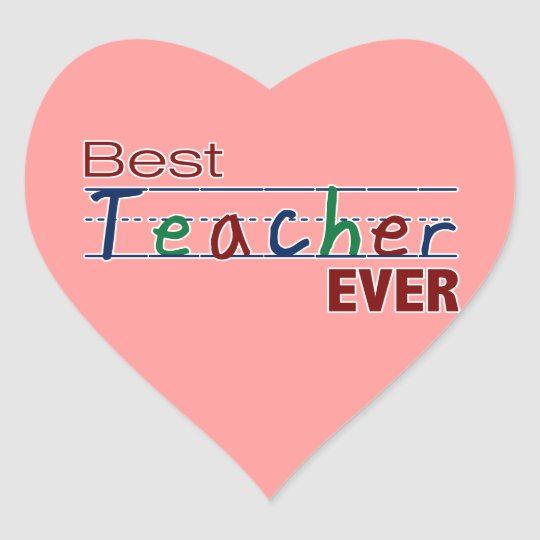 Best Teacher Ever Heart Sticker