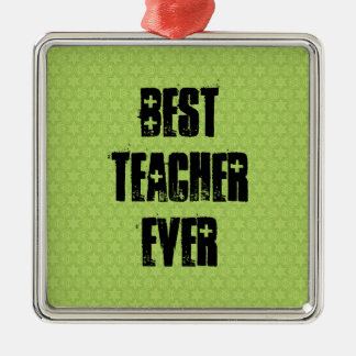 Best Teacher Ever Template Grunge Text Design Silver-Colored Square Decoration