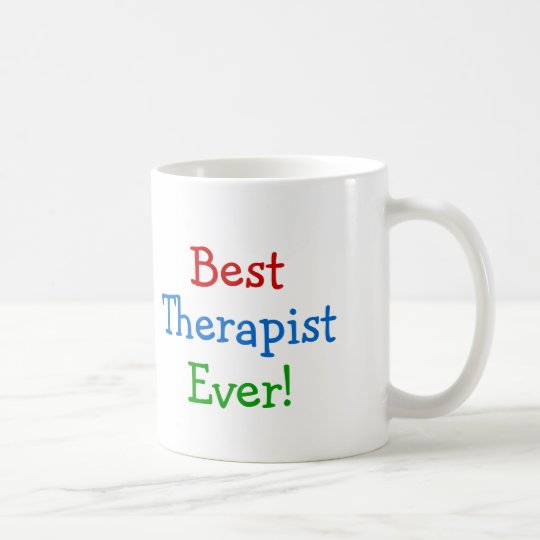 Best Therapist Ever Coffee Mug