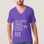 BEST THING ABOUT ME IS HER RIGHT - WHITE -.png Tee Shirts