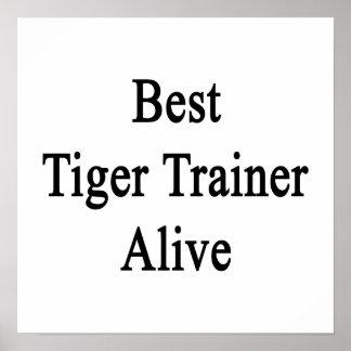 Best Tiger Trainer Alive Poster