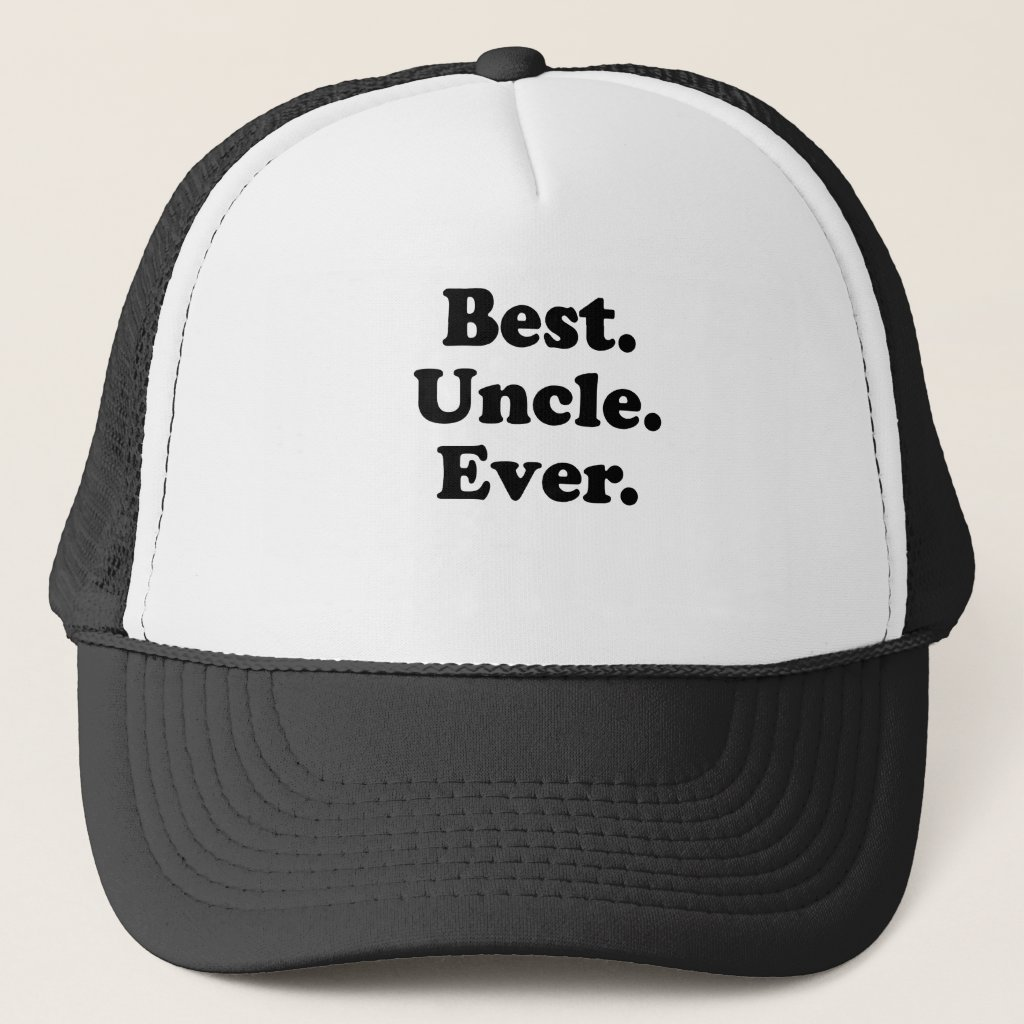 Best Uncle Ever Trucker Hat