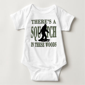 BEST VERSION There's a SQUATCH in these Woods Baby Bodysuit