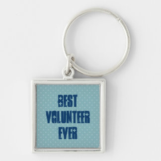 Best Volunteer Ever or Any Sentiment Blue W1578 Silver-Colored Square Key Ring