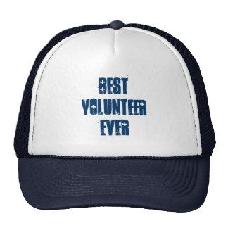 Best Volunteer Ever or Any Sentiment Blue W1584 Cap