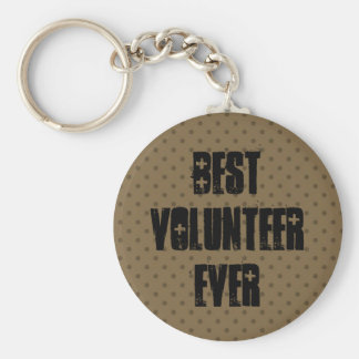Best Volunteer Ever or Any Sentiment W1576 Basic Round Button Key Ring
