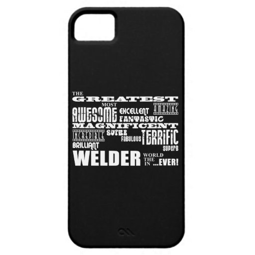 Best Welders : Greatest Welder iPhone 5 Case