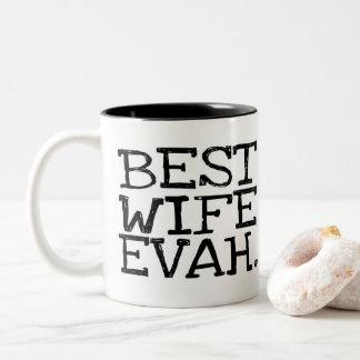 Best Wife Evah Mug