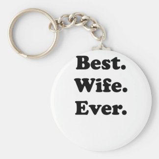 Best Wife Ever Basic Round Button Key Ring