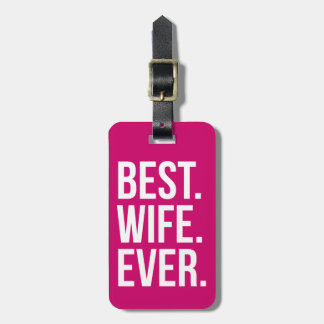 Best Wife Ever Berry Luggage Tag